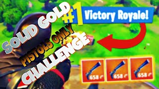 WINNING ONLY USING LEGENDARY PISTOLS IN FORTNITE BATTLE ROYALE!