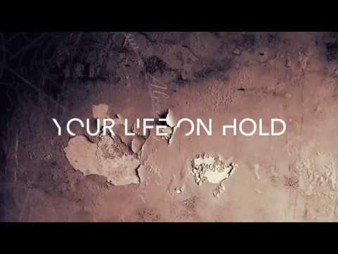 YOUR LIFE ON HOLD - HOPE IS FOR DREAMERS