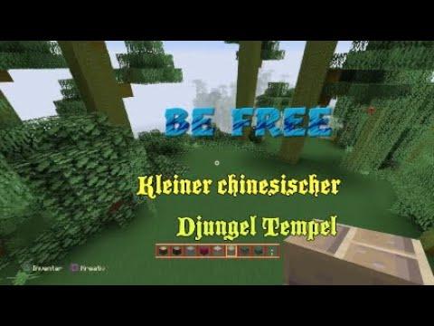 BE FREE : Kleiner chinesischer Djungel Tempel / Little Chinese Djungle  Temple , Minecraft Videoclip