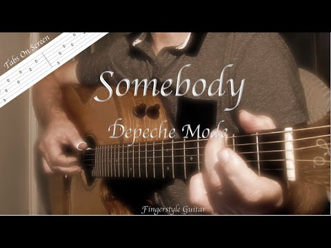 Depeche Mode Tutorial Lesson Fingerstyle : Somebody (Easy Guitar, Free tabs & score)