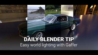 Daily Blender Secrets - Easy lighting with Gaffer