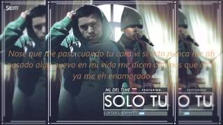 D allan feat  ML del time   Solo tu