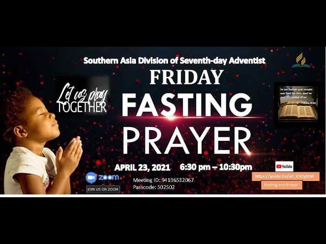 🔴 Live! | Fasting and Prayer | 23 April, 2021