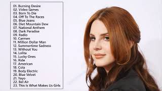 Best Lana Del Rey Songs Collection - Lana Del Rey Greatest Hits Full Album