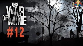 This War of Mine - Gameplay ITA - #12 - Giorni 14-15 - Nuovi arrivi