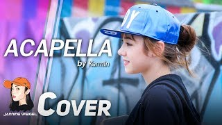 Acapella - Karmin cover by Jannine Weigel