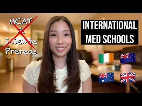 International Medical Schools WITHOUT MCAT & Science Requirements | IRL, NZ, AUS, UK