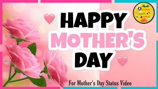 Happy Mother's Day Message | Whatsapp Status | Mother's Day Wishes & Greetings