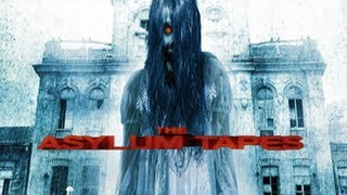 The Asylum Tapes (2012) Review