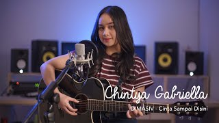 Download Mp3 Cinta Sampai Disini - D'masiv  Chintya Gabriella Cover