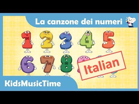 Number Song 1-10 in Italian   La canzone dei numeri   Learning 123 in Italian!   KidsMusicTime