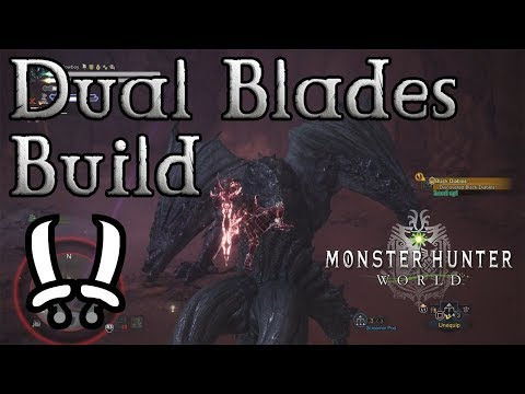 Monster Hunter World - Dual Blades Build: Fire and Ice