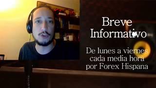 Breve Informativo - Noticias Forex del 18 de Agosto del 2017