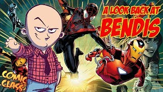 A Look Back at Bendis - Comic Class