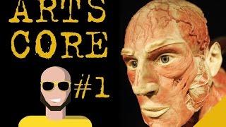 ARTS CORE #1:  Le corps dans l'art, 8 oeuvres au dela des limites
