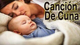 "♫ Hermosa Cancion de Cuna ♫ - Musica para Dormir Bebes  ""Vamos a Dormir"""