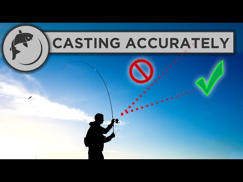 How To Cast More Accurately When Fishing