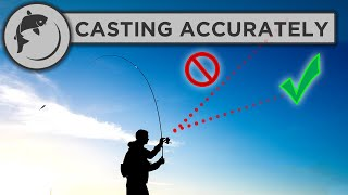 How To Cast M๐re Accurately When Fishing