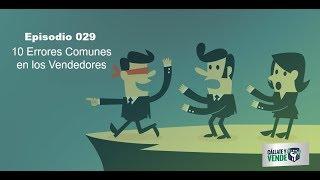 029- 10 Errores Comunes en los Vendedores