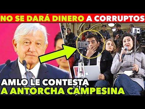 AMLO PARA EN SECO A ANTORCHA CAMPESINA: NO VAMOS A CEDER