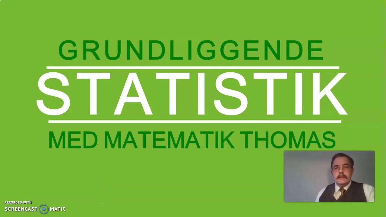 Grundliggende Statistik (G) med Matematik Thomas
