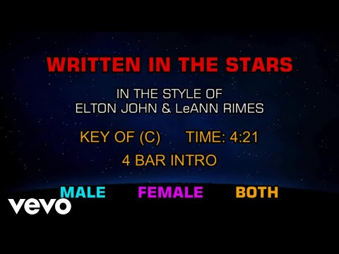 Elton John & Leann Rimes - Written In The Stars (Karaoke)