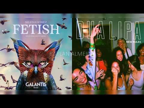 Selena Gomez ft Gucci Mane & Galantis I Dua lipa - Fetish / New Rules (MASHUP)