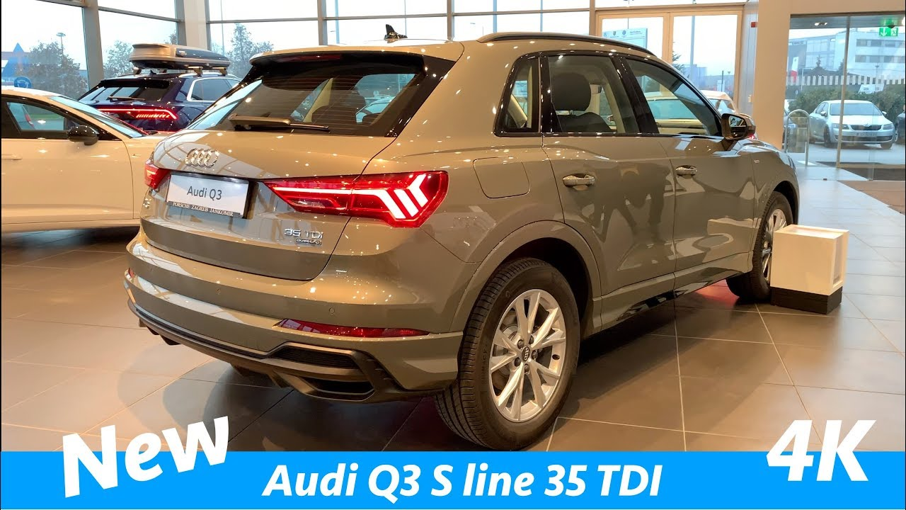 New Audi Q3 S Line 2019 First Quick Look In 4k Interior Exterior Youtube