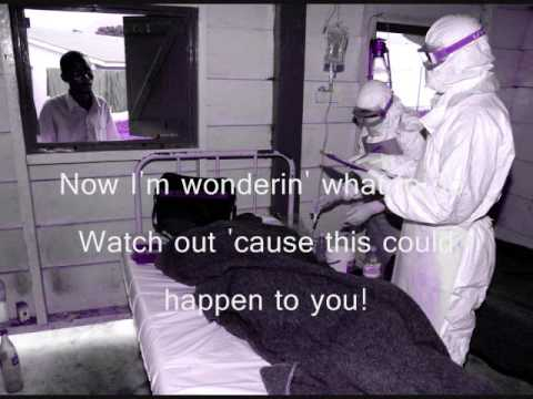 Ebola Virus song and video.