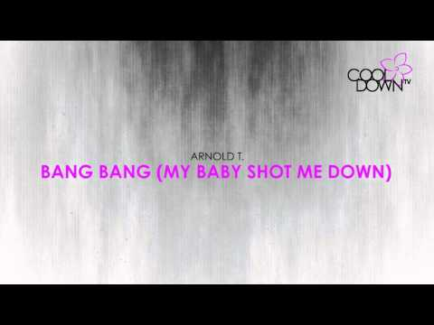 Bang Bang My Baby Shot Me Down - Arnold T (Lounge Tribute to Cher) / CooldownTV