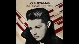 John Newman - Love Me Again (FKYA Remix)
