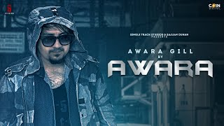New Punjabi Songs 2020 | AWARA | Awara Gill | Latest Punjabi Song 2020 | Coin Digital