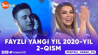 FAYZLI YANGI YIL 2020-YIL 2-qism