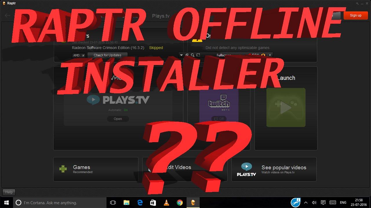raptr offline installer