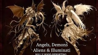 Angels, Demons, Aliens & Illuminati