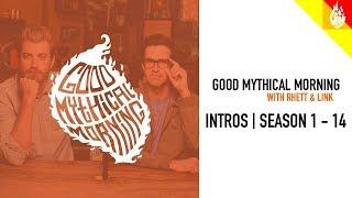 Good Mythical Morning All Intros | Season 1 - 14