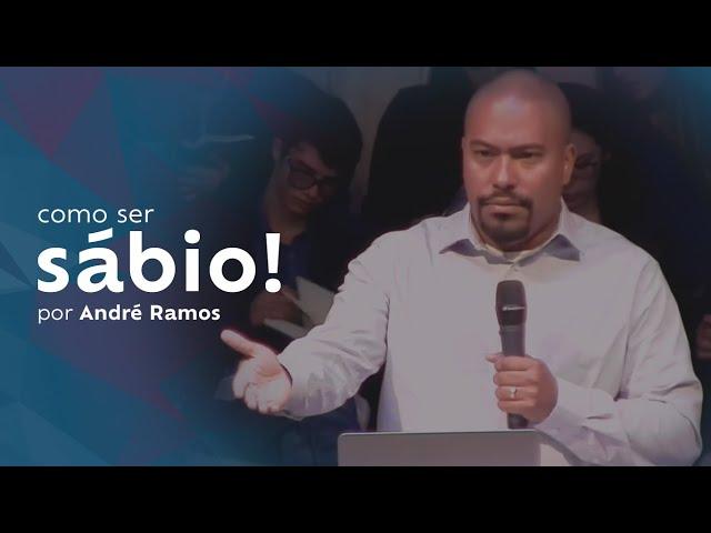 Como ser sábio! por André Ramos