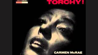 Carmen McRae / Last Night When We Were Young
