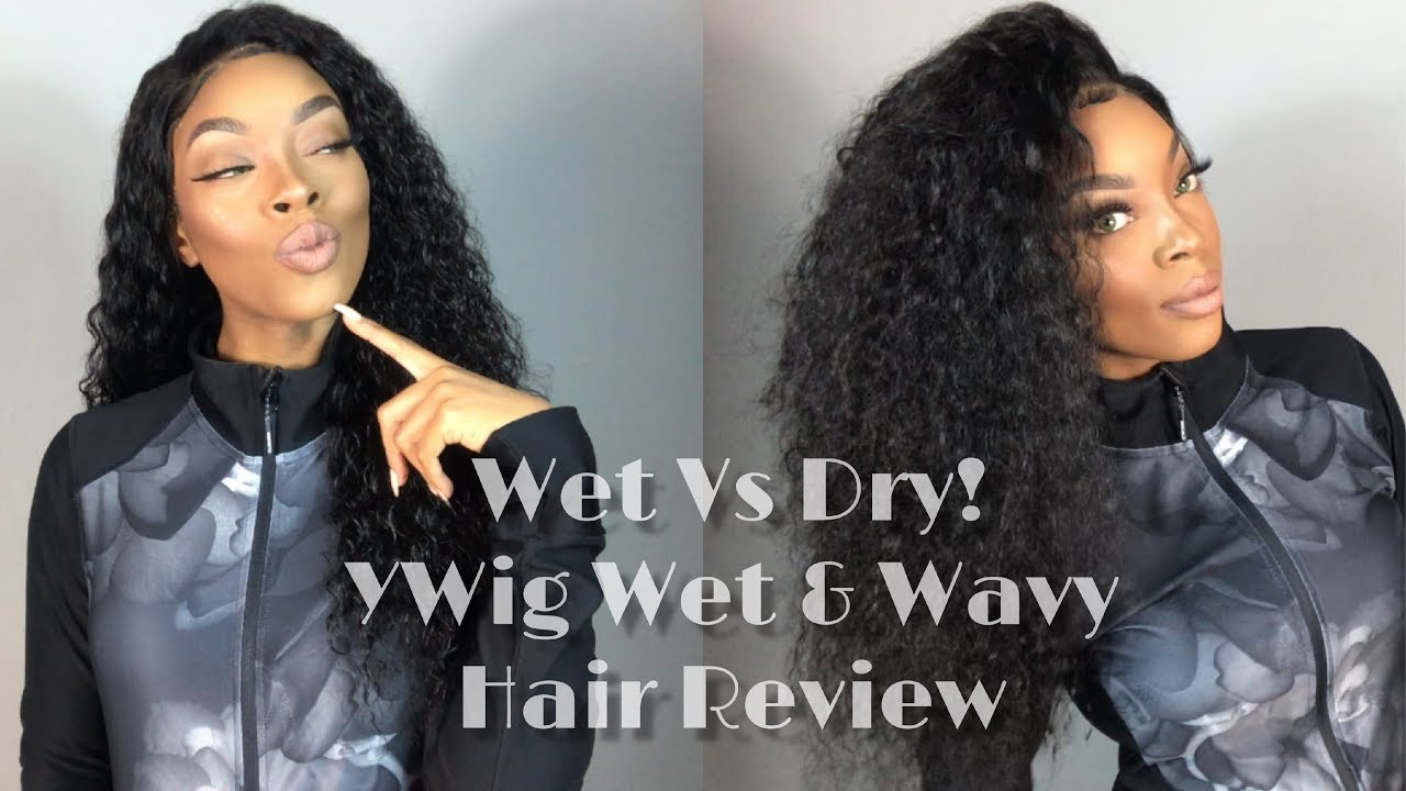 YWigs | Wet & Wavy | Hair Review