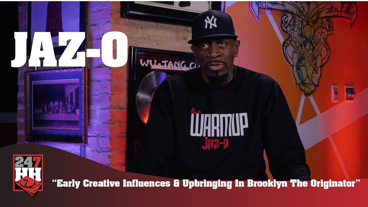 Jaz-O - Early Creative Influences & Upbringing In Brooklyn The Originator (247HH)