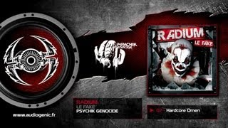RADIUM - 07 - Hardcore Omen - LE FAKE - PKGCD67