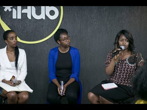 iHub Women In Entrepreneurship: Getting Your Business Online  - Panel Session