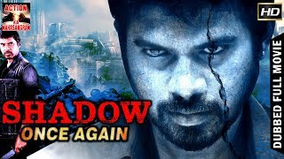 Shadow Once Again l 2018 l South Indian Movie Dubbed Hindi HD Full Movie