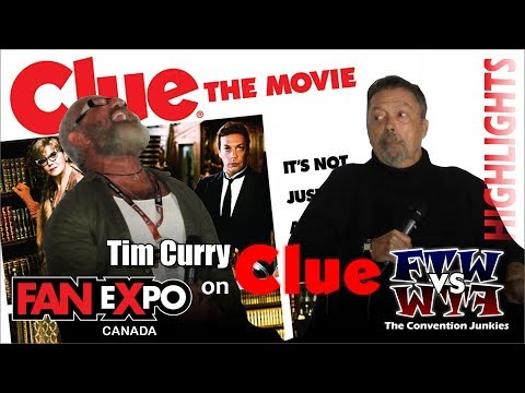 Tim Curry's Favorite Clue Movie Memories - Fan Expo Toronto 2017