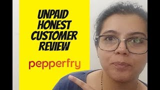 Pepperfry unpaid honest customer review in hindi and english