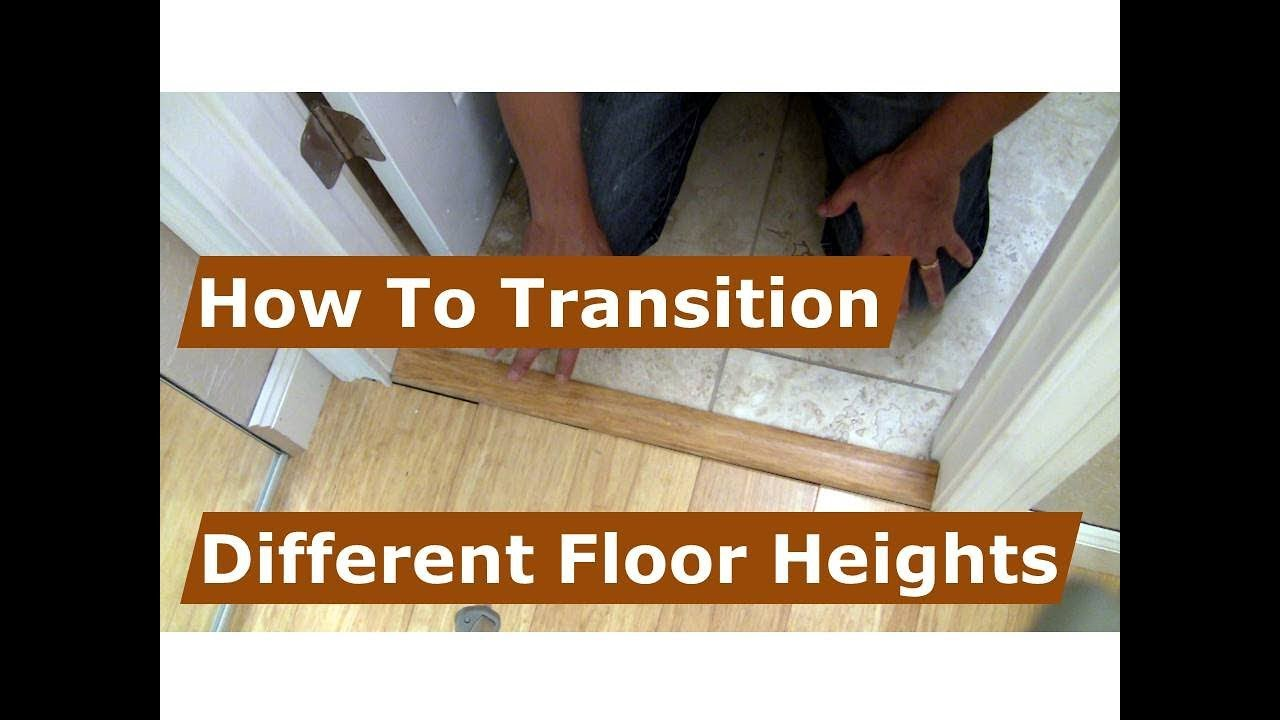 How To Make A Transition Between Floor Heights From Tile