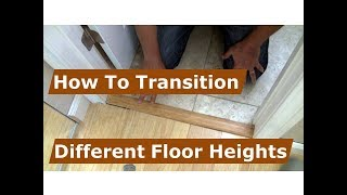 How Make A Transition Between Floor Heights From Tile And Wood