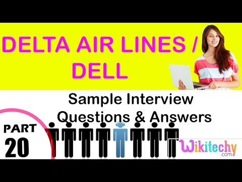 Delta Air Lines | Dell Top Most Interview Questions And Answers For Freshers / Experienced