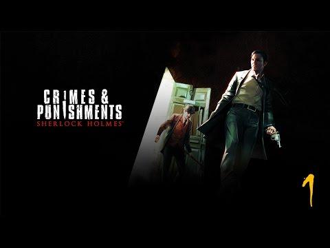 [Replay] Sherlock Holmes : Crime and punishment - EP1 : Peter le Noir harponné !