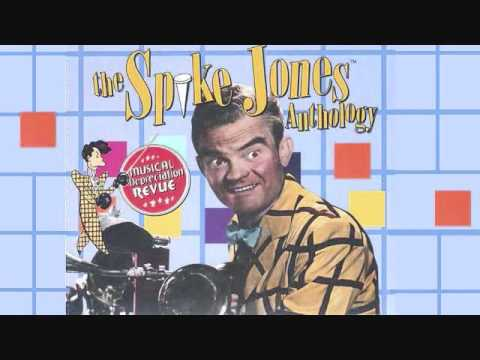 Spike Jones - Yes, We Have No Bananas